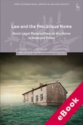 Cover of Law and the Precarious Home: Socio Legal Perspectives on the Home in Insecure Times (eBook)