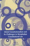 Cover of Global Constitutionalism and Its Challenges to the Westphalian Constitutional Law