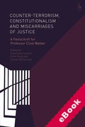 Cover of Counter-terrorism, Constitutionalism and Miscarriages of Justice: A Festschrift for Professor Clive Walker (eBook)