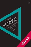 Cover of The Triangular Constitution: Constitutional Pluralism in Ireland, the EU and the ECHR (eBook)