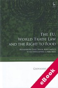 Cover of The EU, World Trade Law and the Right to Food: Rethinking Free Trade Agreements with Developing Countries (eBook)