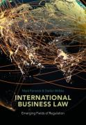 Cover of International Business Law: Emerging Fields of Regulation