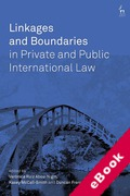 Cover of Linkages and Boundaries in Private and Public International Law (eBook)