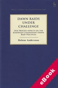 Cover of Dawn Raids Under Challenge: Due Process Aspects of the European Commission's Dawn Raid Practices (eBook)