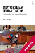 Cover of Strategic Human Rights Litigation: Understanding and Maximising Impact (eBook)