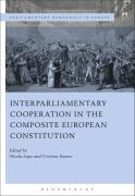 Cover of Interparliamentary Cooperation in the Composite European Constitution