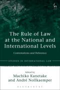 Cover of The Rule of Law at the National and International Levels: Contestations and Deference