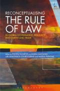 Cover of Reconceptualising the Rule of Law in Global Governance, Resources, Investment and Trade