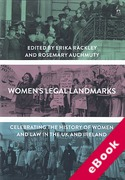 Cover of Women's Legal Landmarks: Celebrating 100 Years of Women and Law in the UK and Ireland (eBook)
