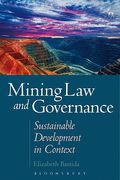 Cover of Mining Law and Governance: Sustainable Development in Context