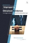 Cover of Improperly Obtained Evidence in Anglo-American and Continental Law