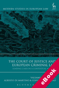 Cover of The Court of Justice and European Criminal Law: Leading Cases in a Contextual Analysis (eBook)