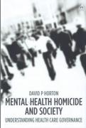 Cover of Mental Health Homicide and Society