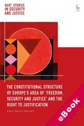 Cover of The Constitutional Structure of Europe's Area of `Freedom, Security and Justice' and the Right to Justification (eBook)
