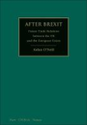 Cover of After Brexit: Future Trade Relations Between the UK and the European Union