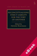 Cover of Reconceptualising Strict Liability for the Tort of Another (eBook)