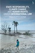 Cover of State Responsibility, Climate Change and Human Rights under International Law