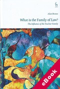 Cover of What is The Family of Law?: The Influence of the Nuclear Family (eBook)