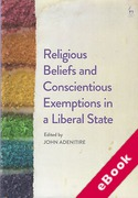 Cover of Religious Beliefs and Conscientious Exemptions in a Liberal State (eBook)