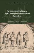 Cover of Fundamental Rights and Legal Consequences of Criminal Conviction