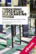 Cover of Theorising Labour Law in a Changing World: Towards Inclusive Labour Law (eBook)