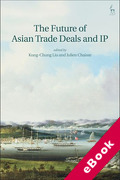 Cover of The Future of Asian Trade Deals and IP (eBook)