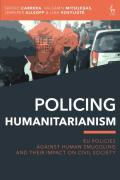 Cover of Policing Humanitarianism: EU Policies Against Human Smuggling and their Impact on Civil Society