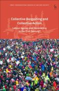 Cover of Collective Bargaining and Collective Action: Labour Agency and Governance in the 21st Century?