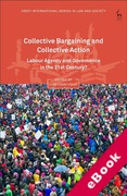 Cover of Collective Bargaining and Collective Action: Labour Agency and Governance in the 21st Century? (eBook)
