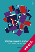 Cover of Scottish Feminist Judgments: (Re)Creating Law from the Outside In (eBook)