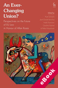 Cover of An Ever-Changing Union? Perspectives on the Future of EU Law in Honour of Allan Rosas (eBook)