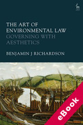 Cover of The Art of Environmental Law: Governing with Aesthetics (eBook)