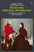 Cover of Protecting Personal Information: The Right to Privacy Reconsidered