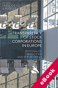 Cover of Transparency of Stock Corporations in Europe: Rationales, Limitations and Perspectives (eBook)