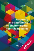 Cover of Authority and Legitimacy of Environmental Post-Treaty Rules (eBook)