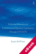 Cover of Enforcing International Environmental Maritime Legislations Through UNCLOS (eBook)
