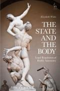 Cover of The State and the Body: Public Intervention into Bodily Autonomy