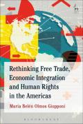 Cover of Rethinking Free Trade, Economic Integration and Human Rights in the Americas