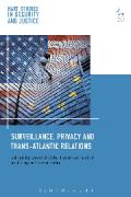 Cover of Surveillance, Privacy and Trans-Atlantic Relations