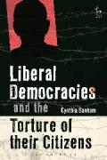 Cover of Liberal Democracies and the Torture of Their Citizens