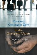 Cover of Core and Contingent Work in the European Union: A Comparative Analysis