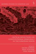 Cover of Critical Reflections on Constitutional Democracy in the European Union