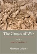 Cover of The Causes of War: Volume III: 1400 CE to 1650 CE