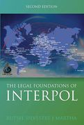 Cover of The Legal Foundations of INTERPOL
