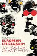 Cover of European Citizenship: Ius Tractum of Many Faces