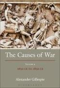 Cover of The Causes of War: Volume IV: 1650-1850