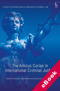 Cover of The Amicus Curiae in International Criminal Justice (eBook)