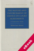 Cover of The Nature and Enforcement of Choice of Court Agreements: A Comparative Study (eBook)