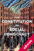 Cover of The Constitution of Social Democracy: Essays in Honour of Keith Ewing (eBook)