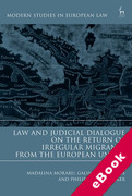 Cover of Law and Judicial Dialogue on the Return of Irregular Migrants from the European Union (eBook)